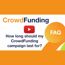 How long should my crowdfunding campaign last for?