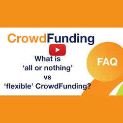 What is all or nothing vs flexible crowdfunding?