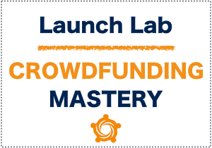 Crowdfunding Launch Lab