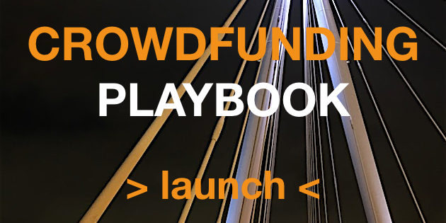 crowdfunding-playbook-launch